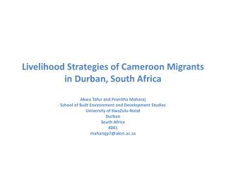 Livelihood  Strategies of Cameroon  Migrants  in Durban, South  Africa