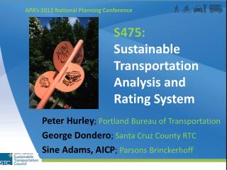 S475: Sustainable Transportation Analysis and Rating System