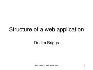 Structure of a  web  application
