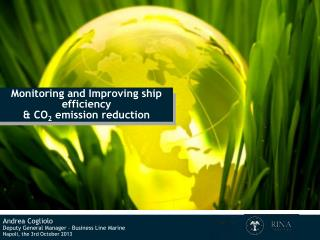 Monitoring and Improving ship efficiency & CO 2  emission reduction