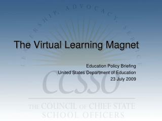 The Virtual Learning Magnet