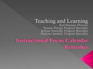 Instructional Focus Calendar Refresher