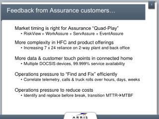 Feedback from Assurance customers…
