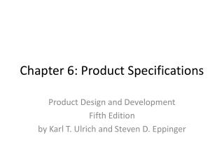Chapter 6: Product Specifications