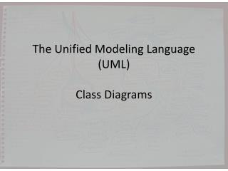 The Unified Modeling Language (UML) Class Diagrams