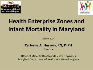 Health Enterprise Zones and Infant Mortality in Maryland