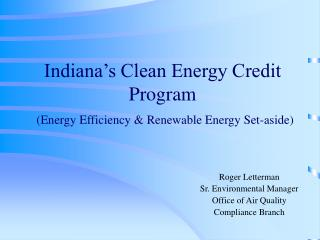 indiana s clean energy credit program  energy efficiency  renewable energy set-aside