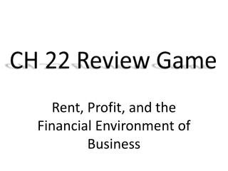 CH 22 Review Game