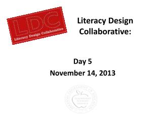 Literacy Design  Collaborative: