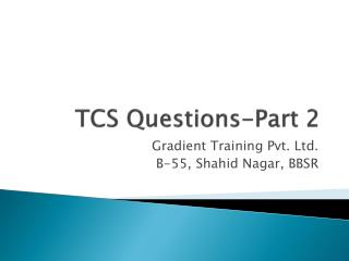 TCS Questions-Part 2