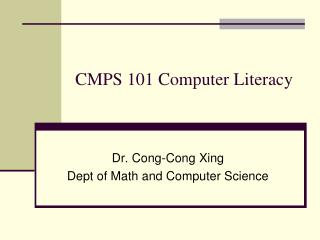 CMPS 101 Computer Literacy