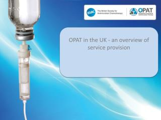 OPAT in the UK - an overview of service  provision