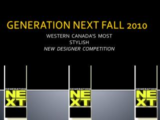 GENERATION NEXT FALL 2010