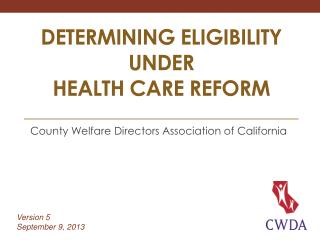 Determining eligibility under Health Care reform