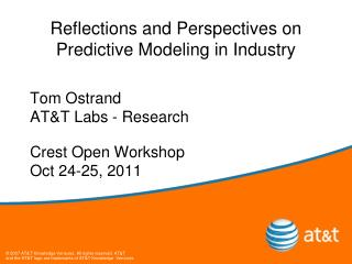 Reflections and Perspectives on Predictive Modeling in Industry