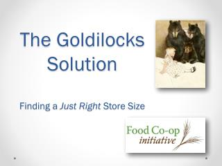 The Goldilocks Solution Finding a  Just Right  Store Size