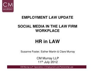 EMPLOYMENT LAW UPDATE SOCIAL MEDIA IN THE LAW FIRM WORKPLACE HR in LAW