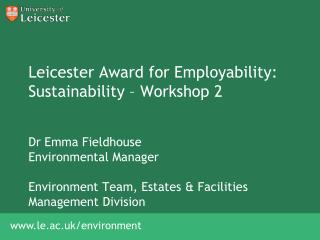Leicester Award for Employability: Sustainability – Workshop 2
