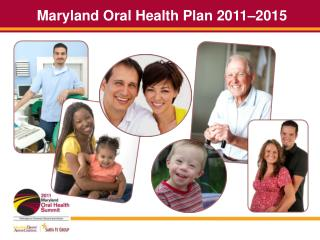 Maryland Oral Health Plan  2011–2015