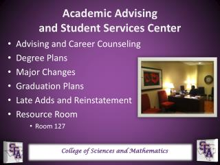 Academic Advising  and Student Services Center