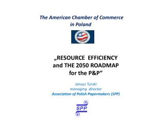 The  American  Chamber  of Commerce in  Poland