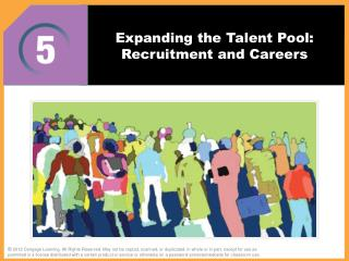 Expanding the Talent Pool: Recruitment and Careers