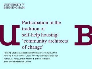 Participation in the  tradition of  self-help housing:  'community architects  of change'