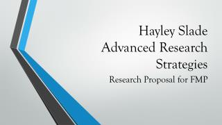 Hayley Slade  Advanced Research Strategies