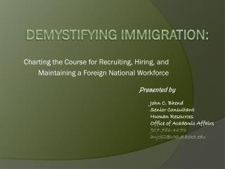 Demystifying Immigration: