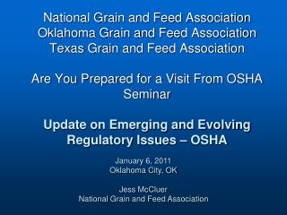 January 6, 2011 Oklahoma City, OK Jess McCluer National Grain and Feed Association