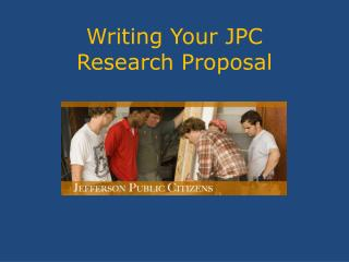 Writing Your JPC  Research Proposal