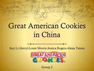 Great American Cookies in  China
