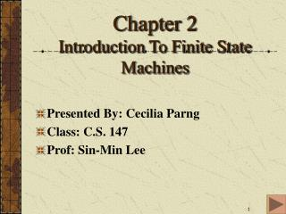 Chapter 2 Introduction To Finite State Machines