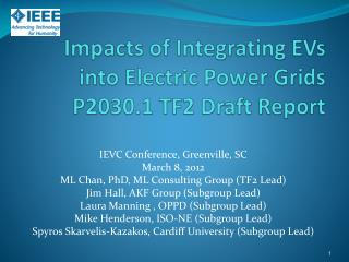 Impacts of Integrating EVs into Electric Power Grids  P2030.1 TF2 Draft Report