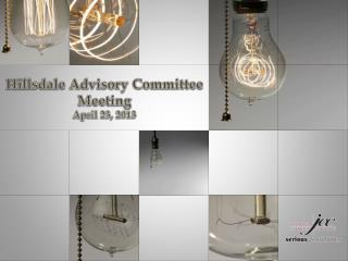 Hillsdale Advisory Committee Meeting April 23, 2013