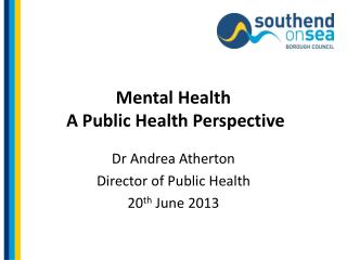 Mental  Health  A Public Health Perspective