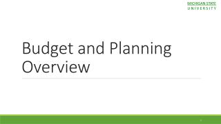 Budget and Planning Overview