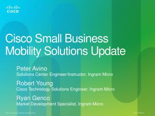 Cisco Small Business Mobility Solutions Update
