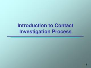 Introduction to Contact Investigation Process