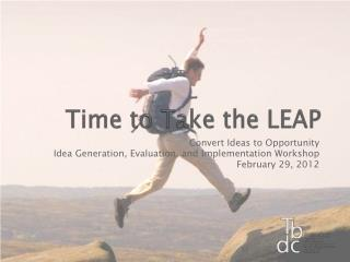 Time to Take the LEAP