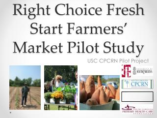 Right Choice Fresh Start Farmers' Market Pilot Study
