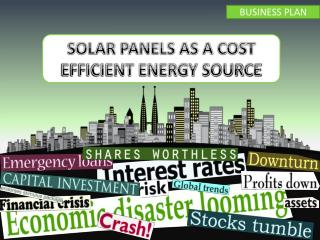 SOLAR PANELS AS A COST EFFICIENT ENERGY SOURCE