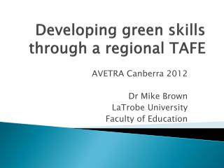 Developing green skills through a regional TAFE