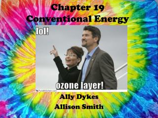 Chapter 19 Conventional Energy