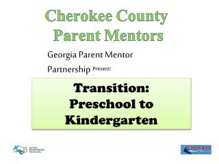 Cherokee County  Parent Mentors