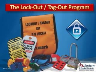 The Lock-Out / Tag-Out Program