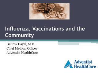 Influenza, Vaccinations and the Community