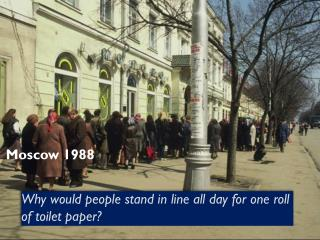 Why  would people stand in line all day  for  one roll of toilet paper?