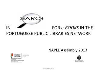 IN                                      FOR  e-BOOKS  IN THE PORTUGUESE PUBLIC LIBRARIES NETWORK