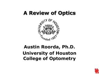 A Review of Optics